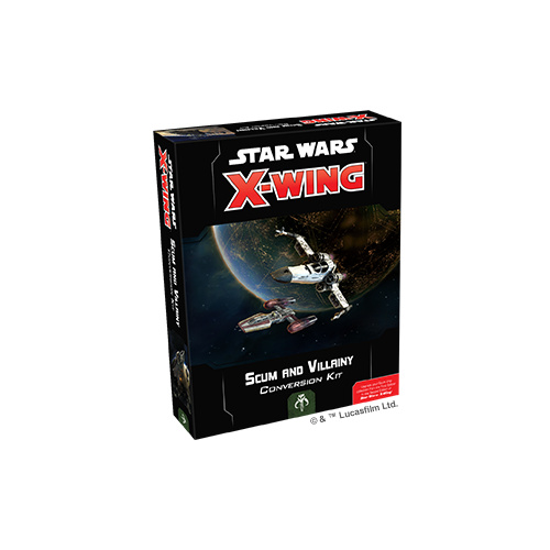 X-WING 2ND EDITION SCUM AND VILLAINY CONVERSION KIT